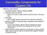 commodity components for clusters ii