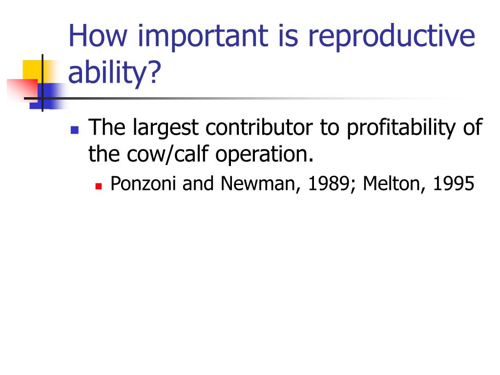 How important is reproductive ability?