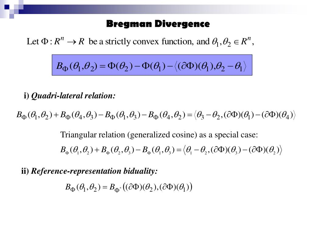 Bregman Divergence