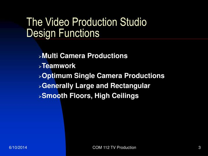 The video production studio design functions