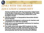 links with the higher education community