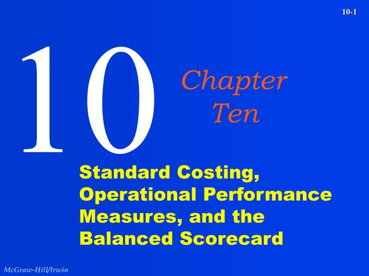 Standard costing operational performance measures and the balanced scorecard