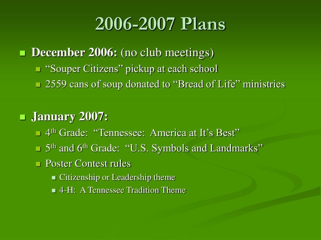 2006-2007 Plans