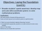 objectives laying the foundation cont d