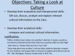 objectives taking a look at culture