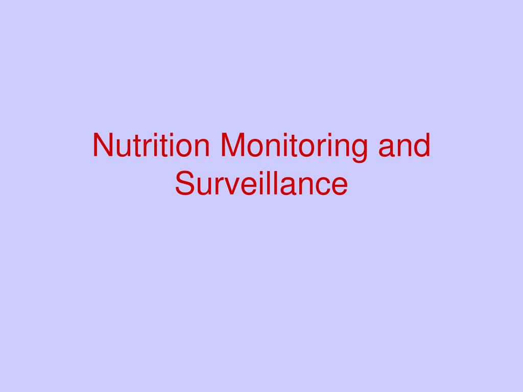 nutrition monitoring and surveillance l.