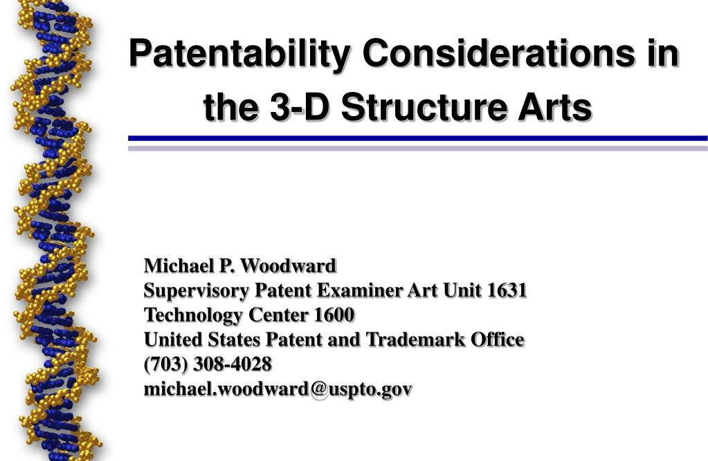 patentability considerations in the 3 d structure arts l.