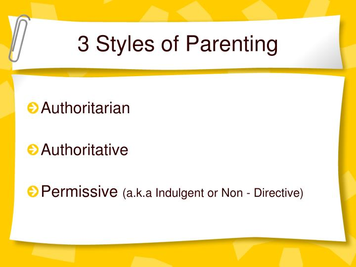 3 kinds associated with parenting styles