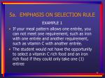 5a emphasis on selection rule44