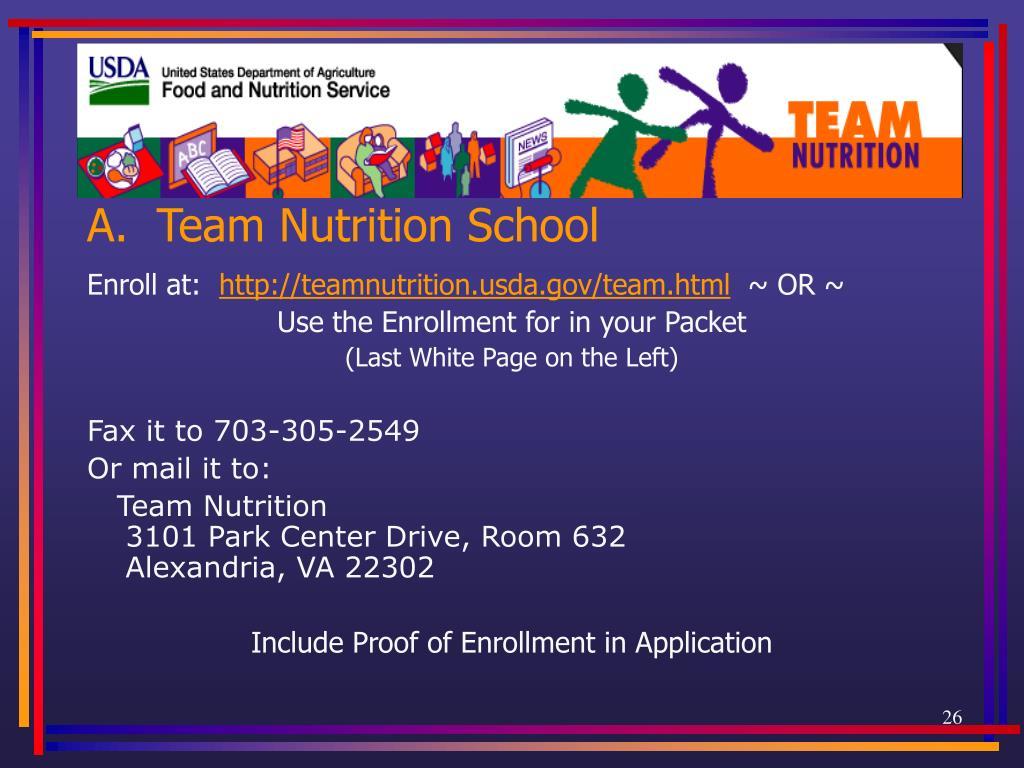 A.  Team Nutrition School