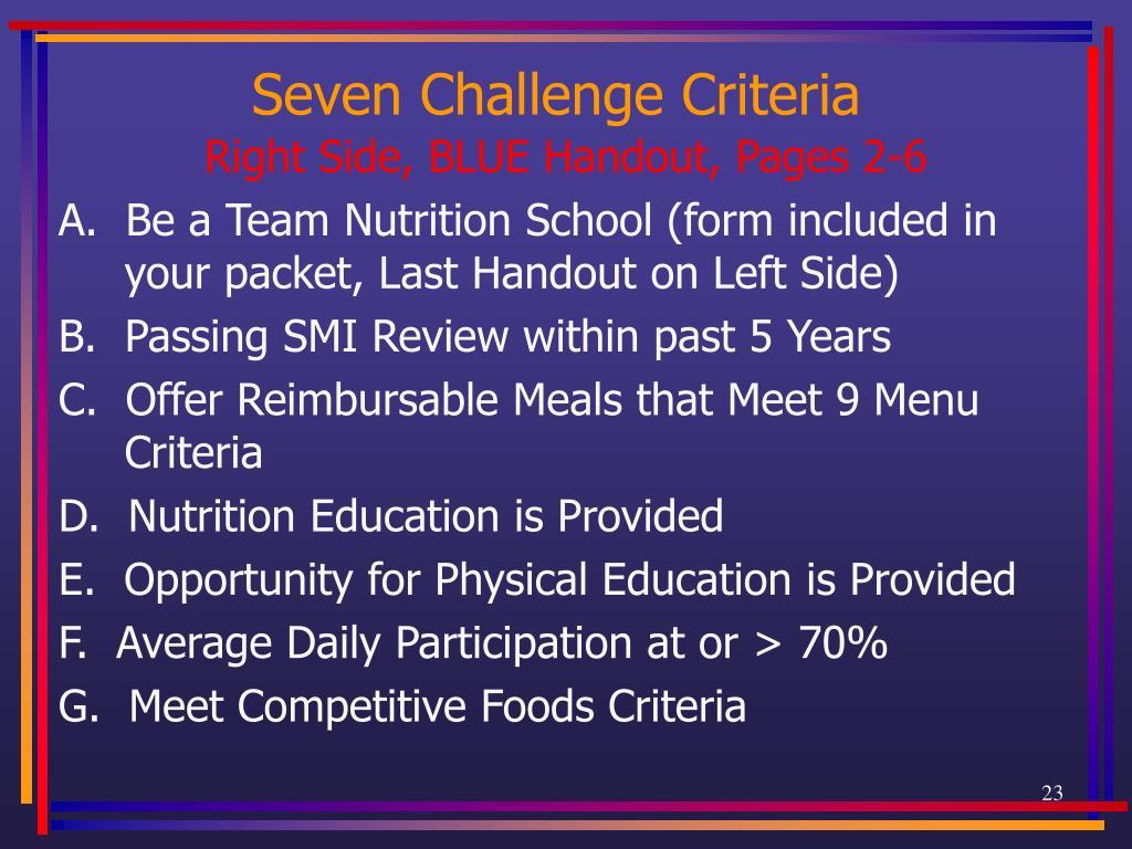 Seven Challenge Criteria