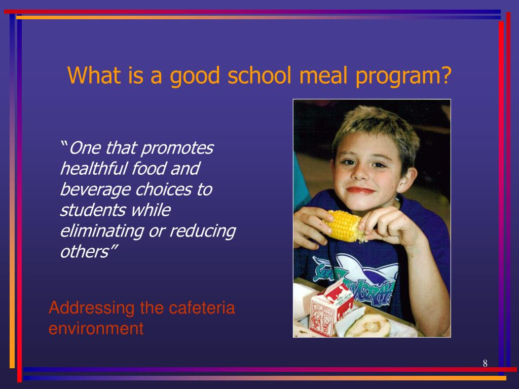 What is a good school meal program?