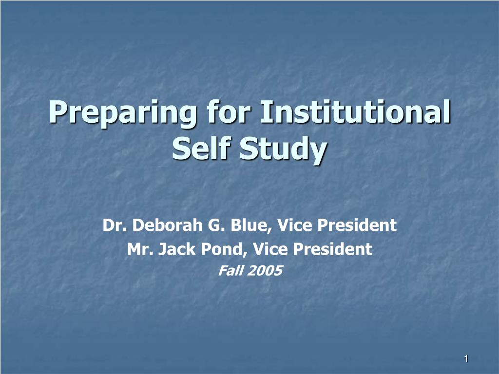 preparing for institutional self study l.