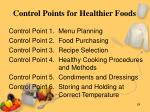 control points for healthier foods