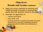 objectives breads and grains continued
