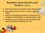reminders about speed scratch products continued