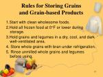 rules for storing grains and grain based products