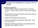 features of disciplinary literacy units of study