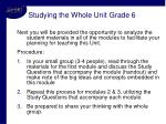 studying the whole unit grade 6