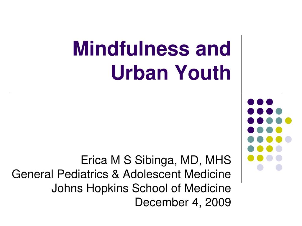 mindfulness and urban youth l.
