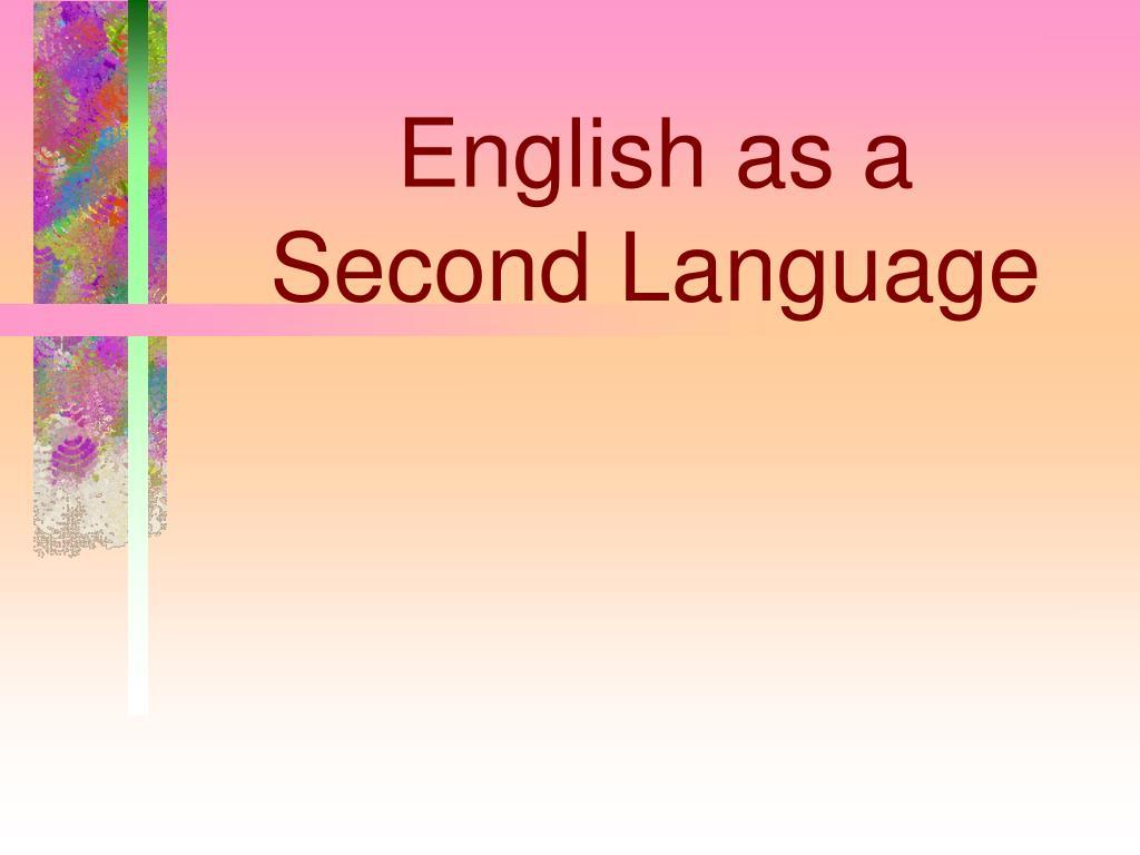 english as a second language l.