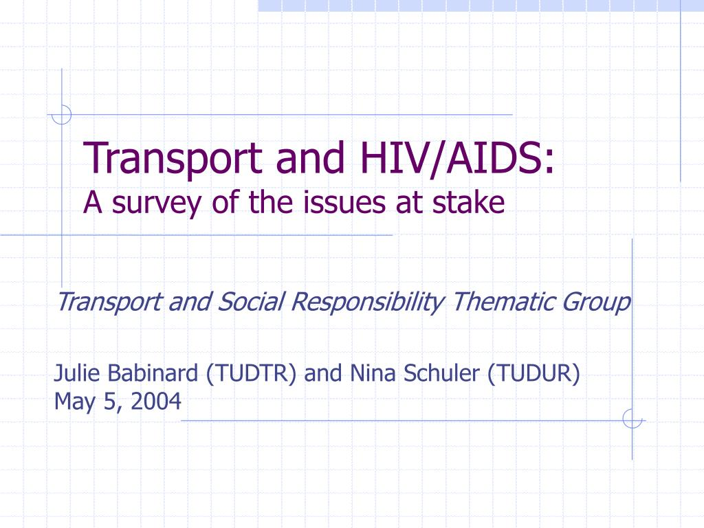 transport and hiv aids a survey of the issues at stake l.