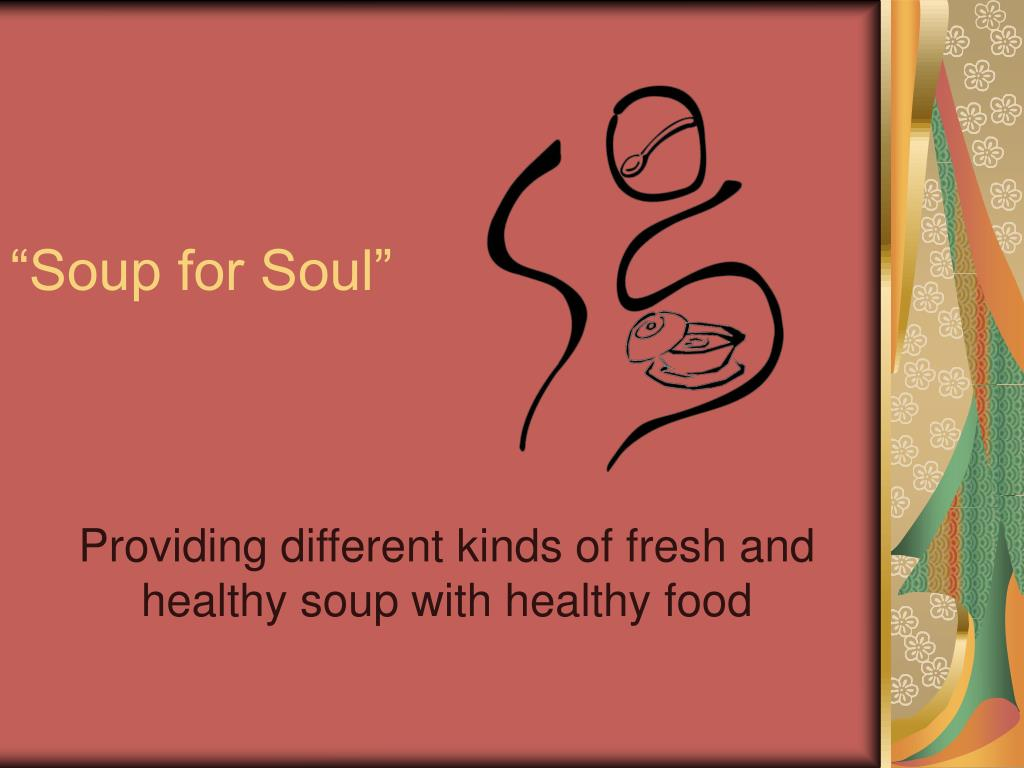 soup for soul l.