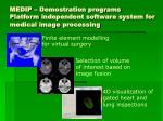 medip demostration programs platform independent software system for medical image processing