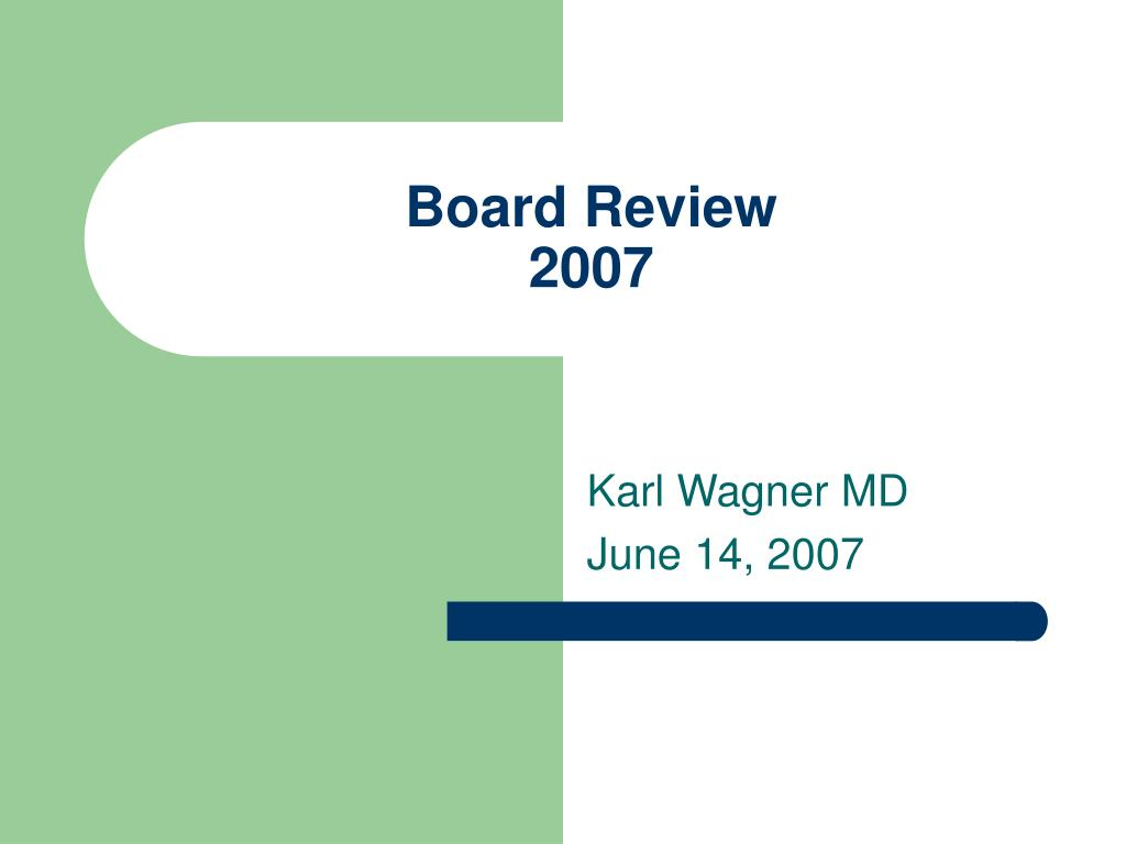 board review 2007 l.