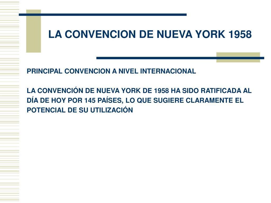 LA CONVENCION DE NUEVA YORK 1958
