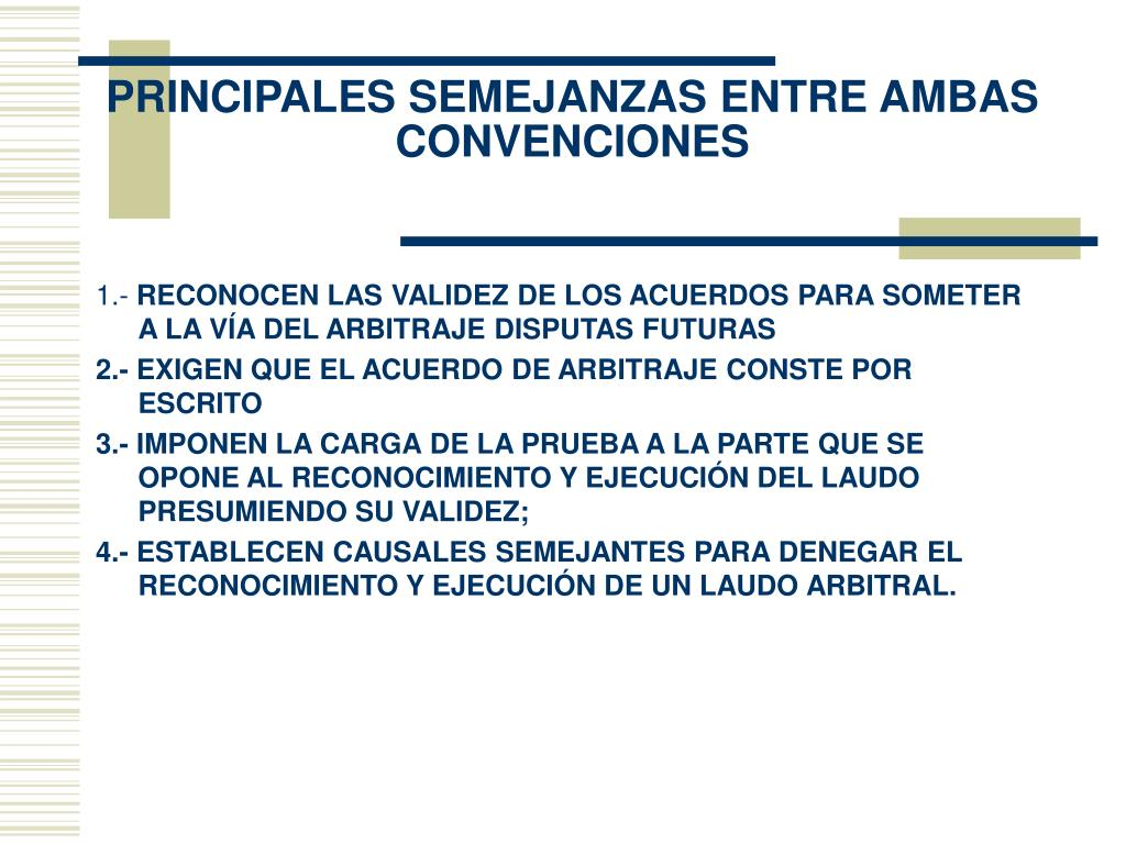 PRINCIPALES SEMEJANZAS ENTRE AMBAS CONVENCIONES
