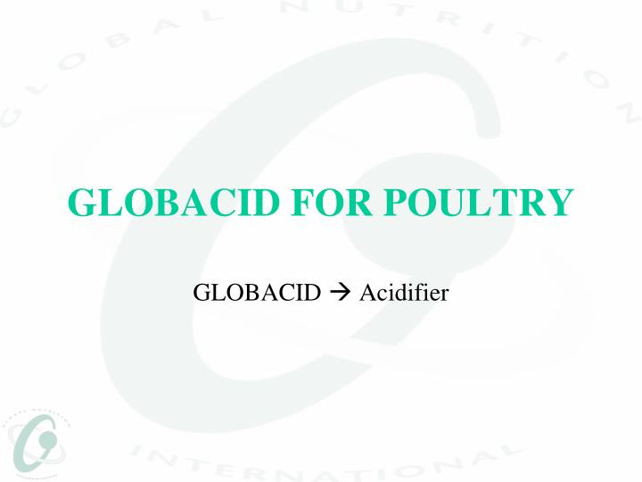 globacid for poultry n.