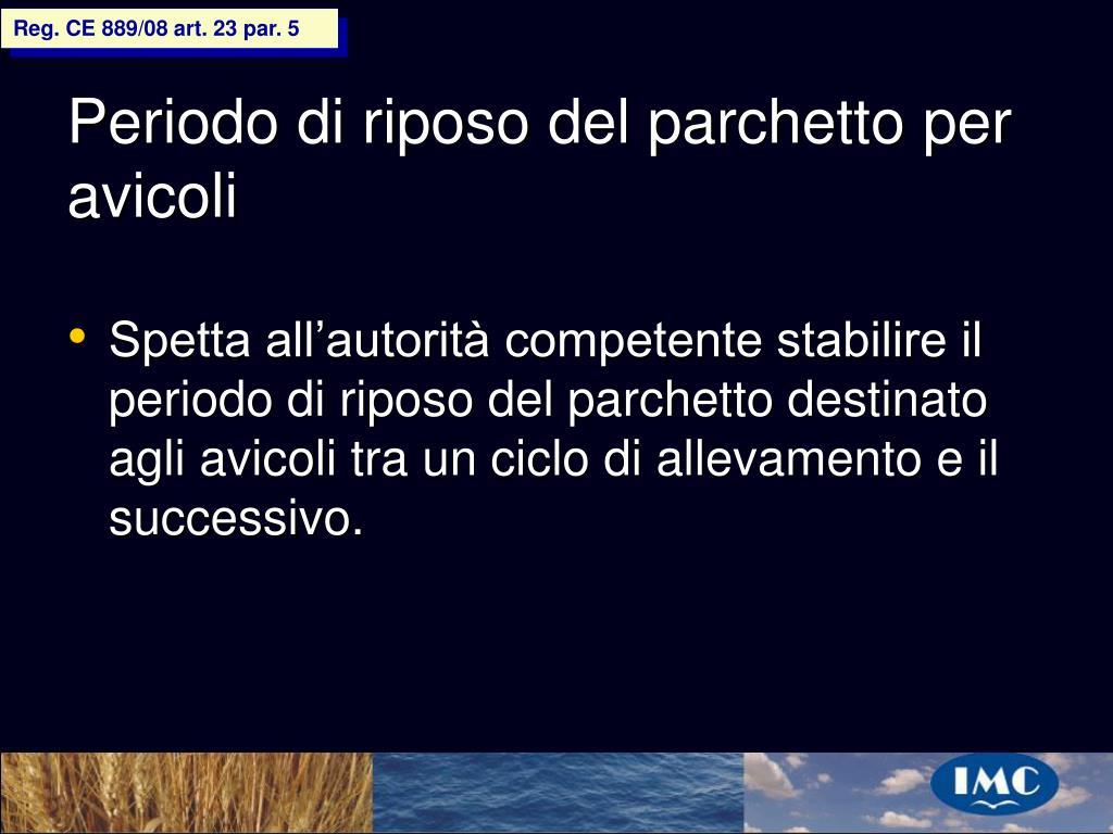 Reg. CE 889/08 art. 23 par. 5