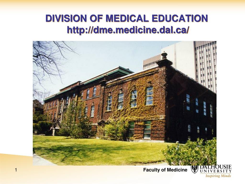 division of medical education http dme medicine dal ca l.