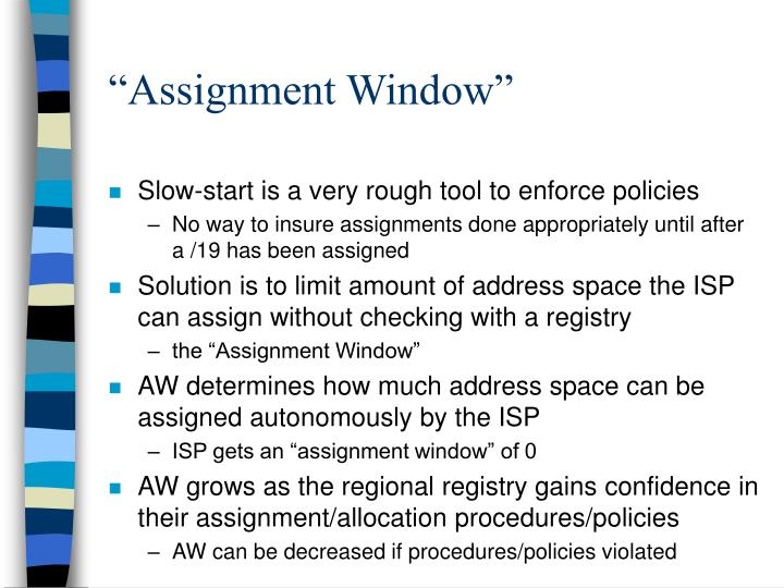 """Assignment Window"""