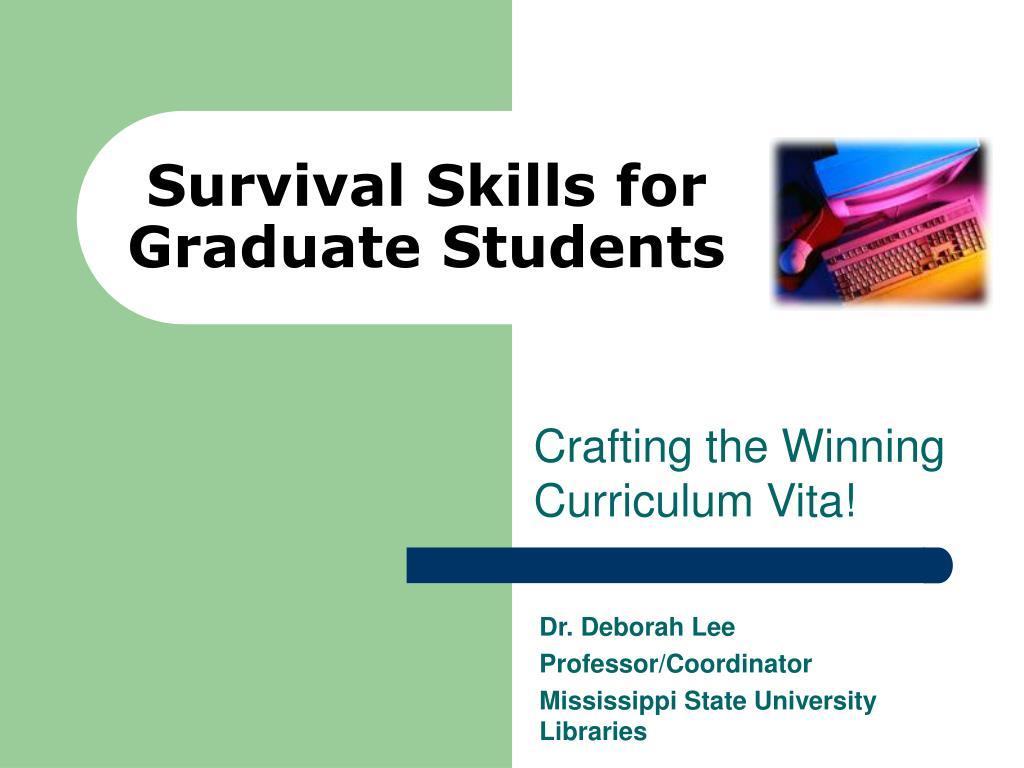 survival skills for graduate students l.