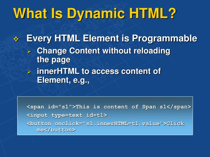 What Is Dynamic HTML?