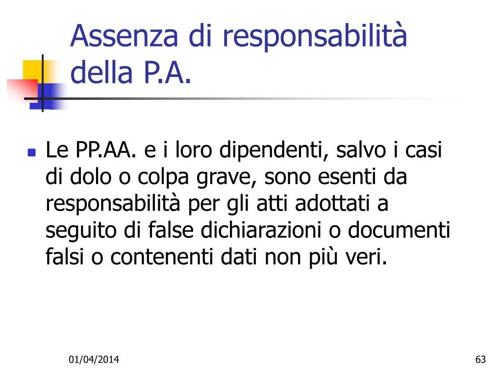 Assenza di responsabilità della P.A.