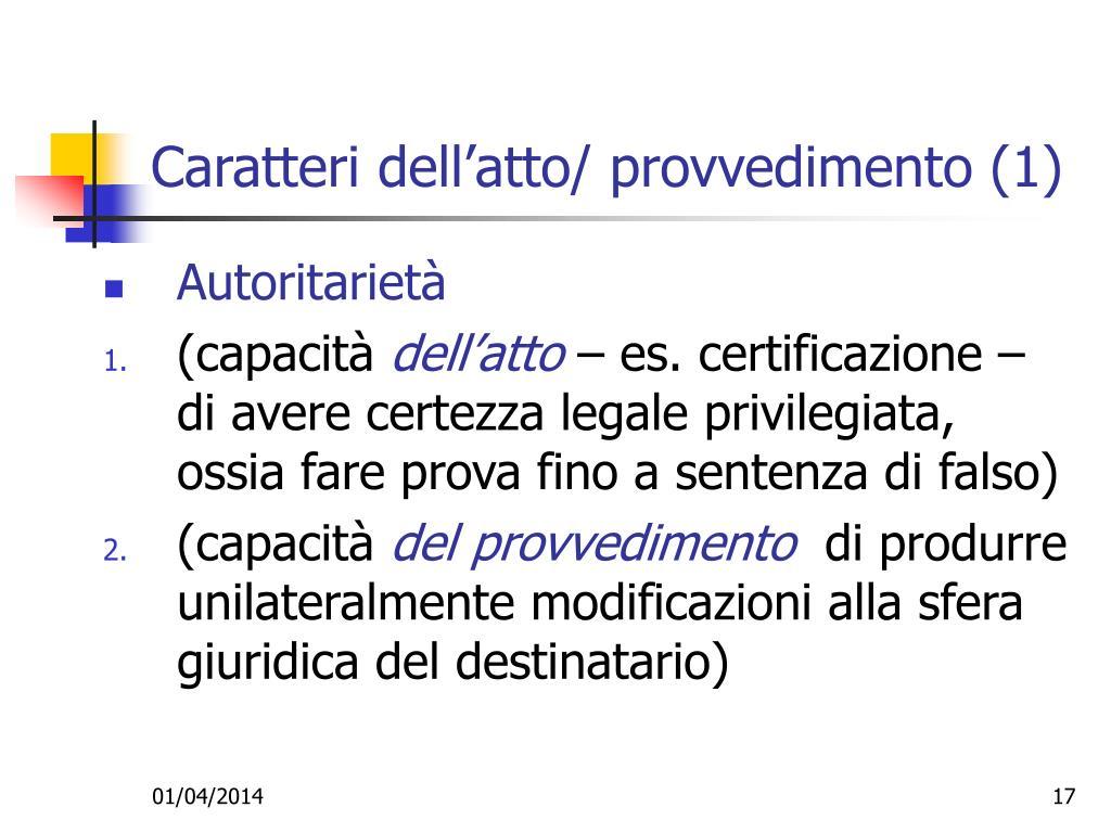 Caratteri dell'atto/ provvedimento (1)