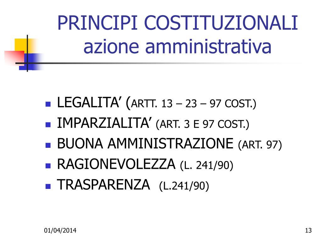 PRINCIPI COSTITUZIONALI azione amministrativa