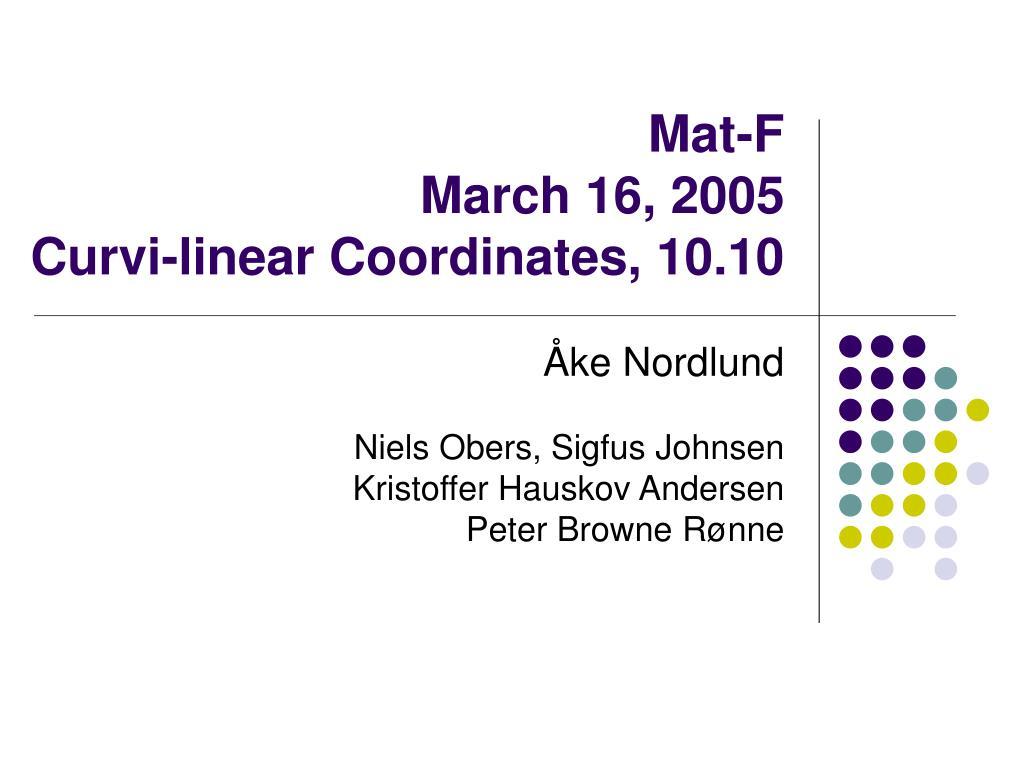 mat f march 16 2005 curvi linear coordinates 10 10