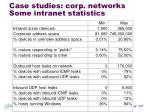 case studies corp networks some intranet statistics
