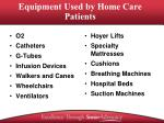 equipment used by home care patients