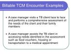 billable tcm encounter examples