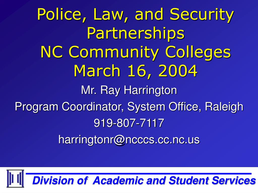 police law and security partnerships nc community colleges march 16 2004 l.