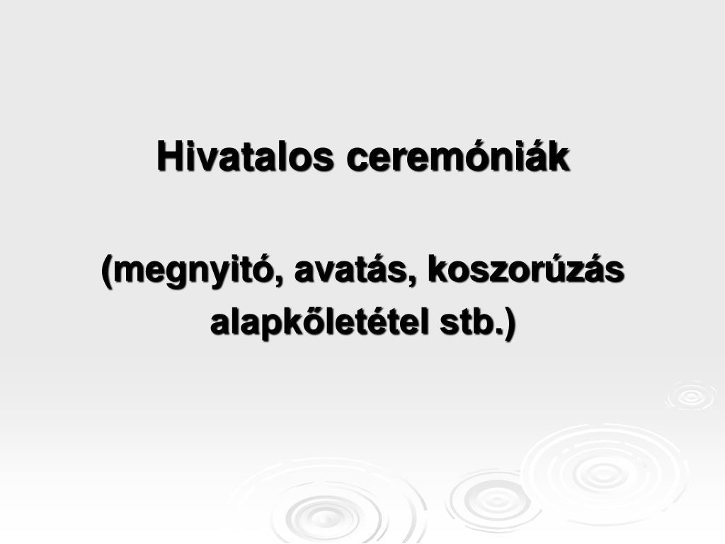 Hivatalos ceremóniák