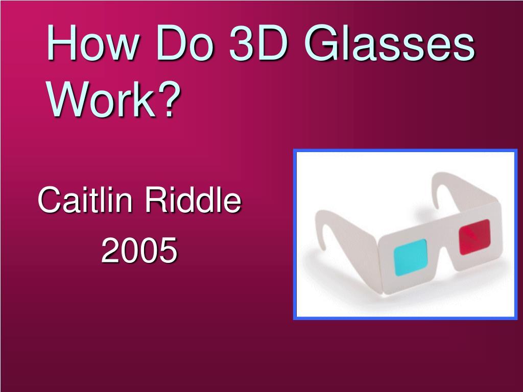 how do 3d glasses work l.
