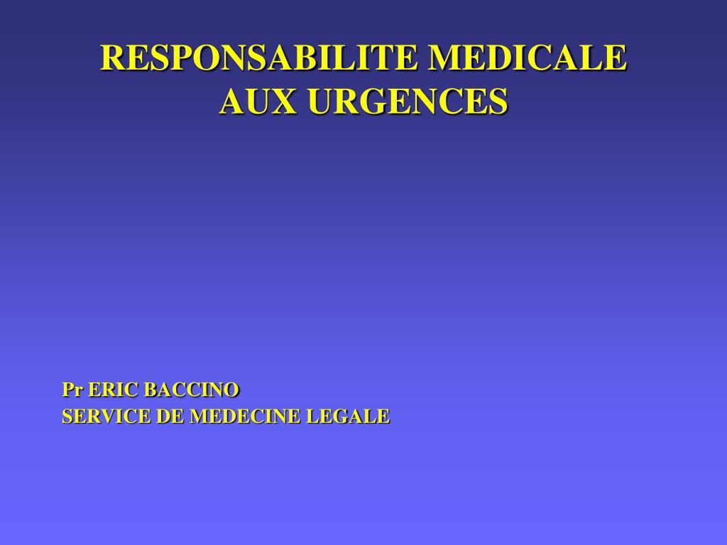 responsabilite medicale aux urgences l.