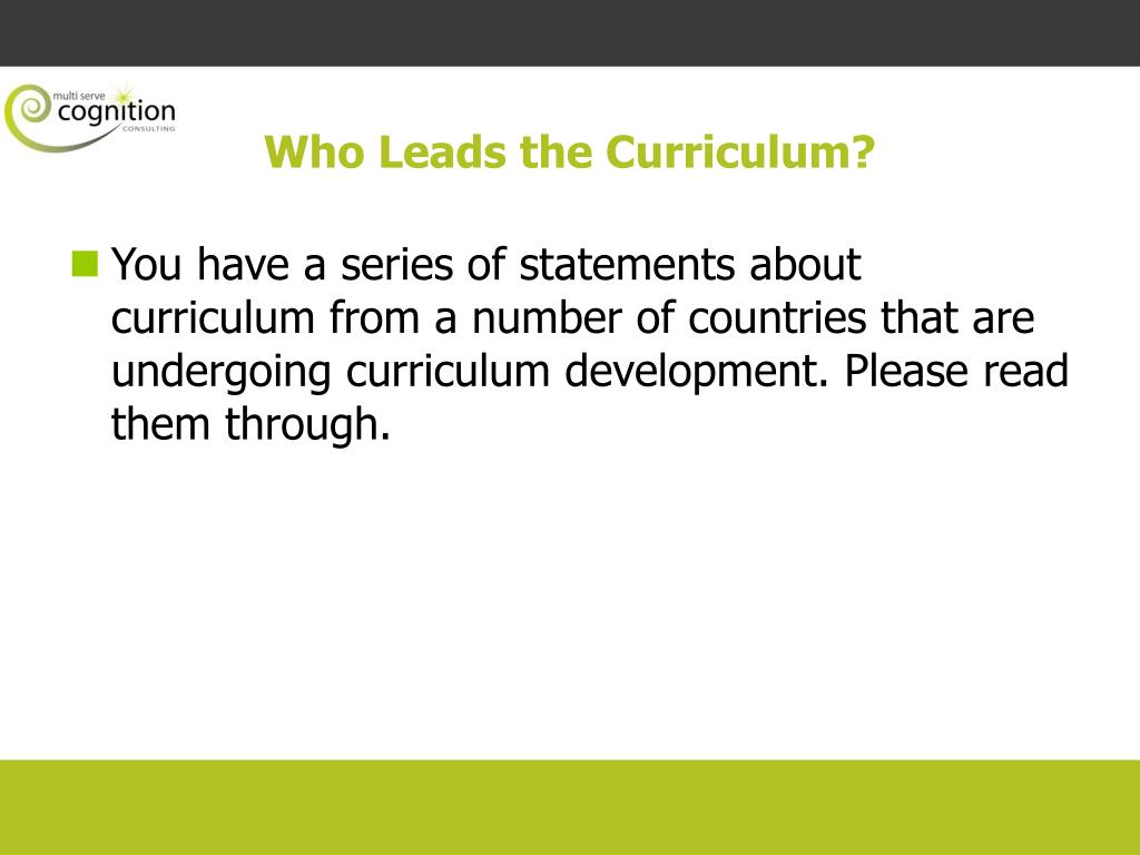 Who Leads the Curriculum?
