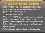pde and the organ transplant case